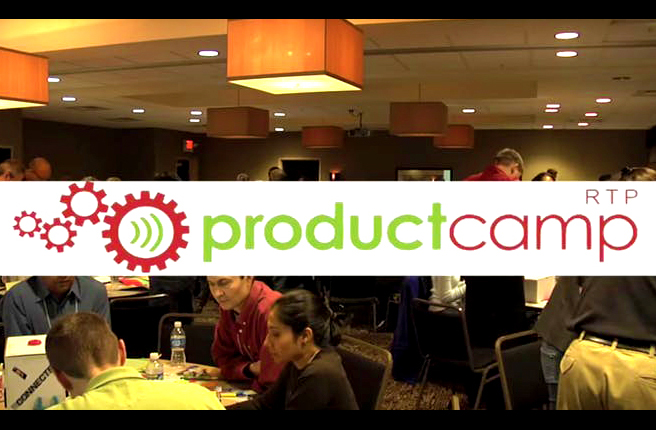 ProductCampRTP: Learn from innovators, expand your network