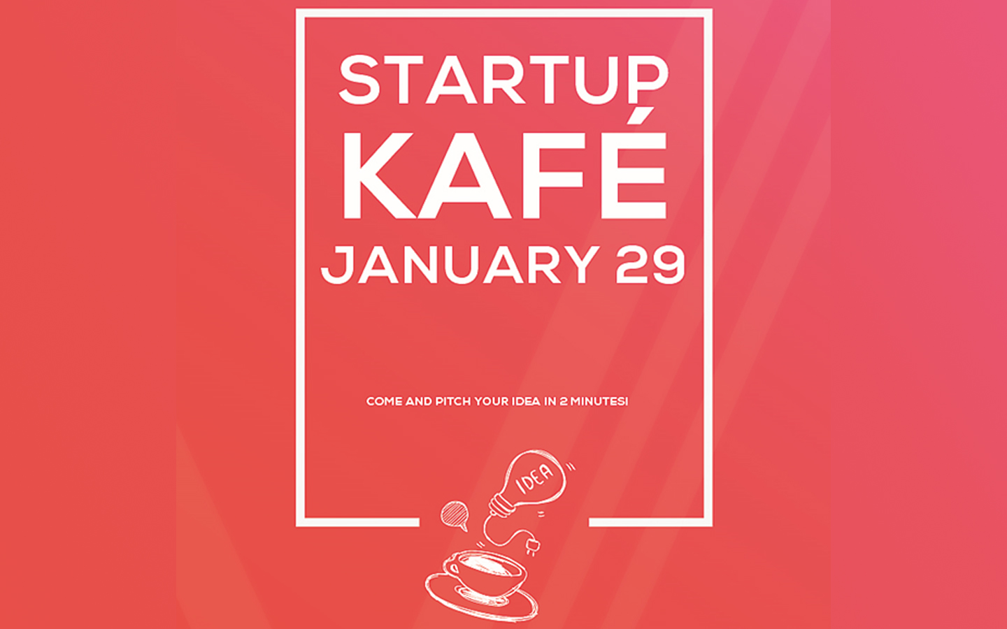 Startup Kafe 2019: Test the feasibility of your entrepreneurial idea