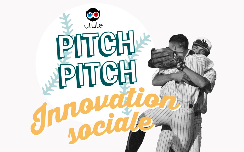 Ulule Pitch Pitch Innovation Sociale