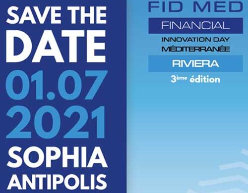 Fid Med Riviera 2021 – Le Financial Innovation Day Méditerranée